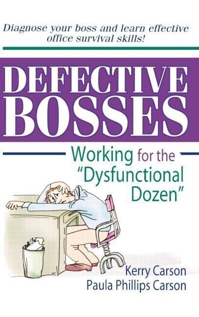 "Defective Bosses: Working for the ""dysfunctional Dozen"" als Buch"