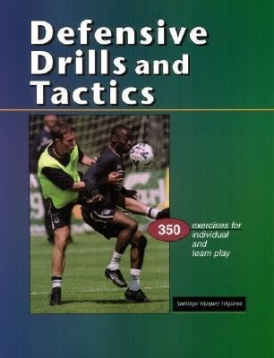 Defensive Drills & Tactics: 350 Exercises for Individual & Team Play als Taschenbuch