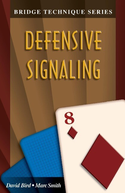 Bridge Technique 8: Defensive Signaling als Taschenbuch