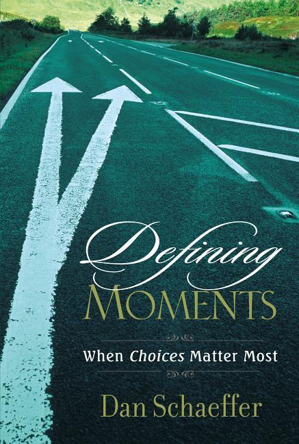 Defining Moments: When Choices Matter Most als Taschenbuch
