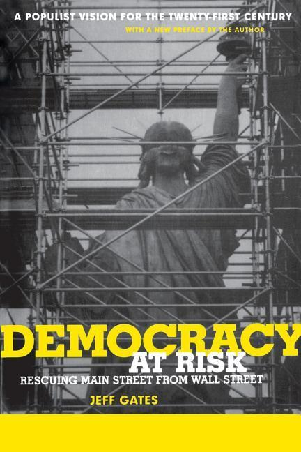 Democracy at Risk: Rescuing Main Street from Wall Street als Taschenbuch