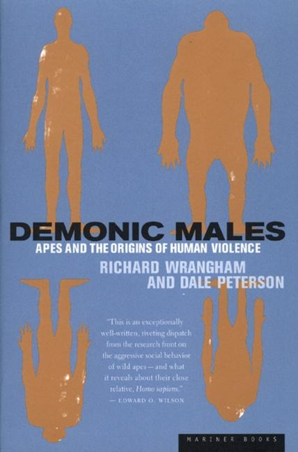 Demonic Males: Apes and the Origins of Human Violence als Taschenbuch