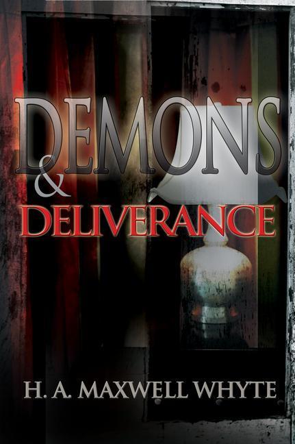 Demons & Deliverance als Taschenbuch