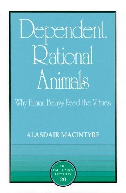 DEPENDENT RATIONAL ANIMALS REV als Buch