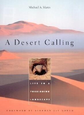 A Desert Calling: Life in a Forbidding Landscape als Buch
