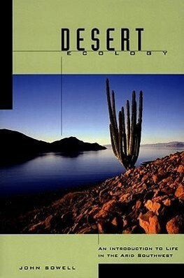 Desert Ecology: An Introduction to Life in the Arid Southwest als Taschenbuch