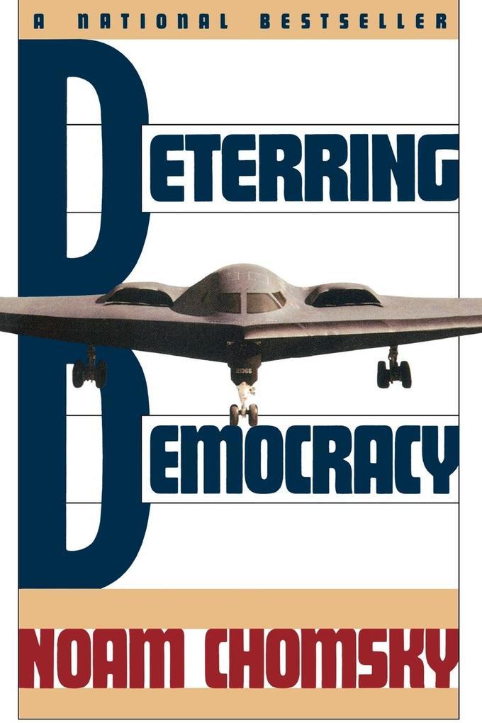 Deterring Democracy als Taschenbuch