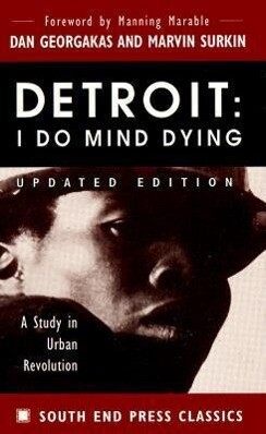 Detroit: I Do Mind Dying: A Study in Urban Revolution (Updated Edition) als Taschenbuch