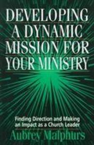 Developing a Dynamic Mission for Your Ministry als Taschenbuch