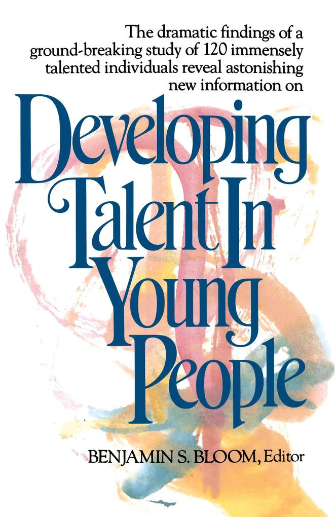 Developing Talent in Young People als Taschenbuch