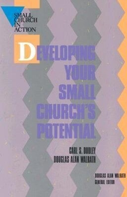 Developing Your Small Church's Potential als Taschenbuch