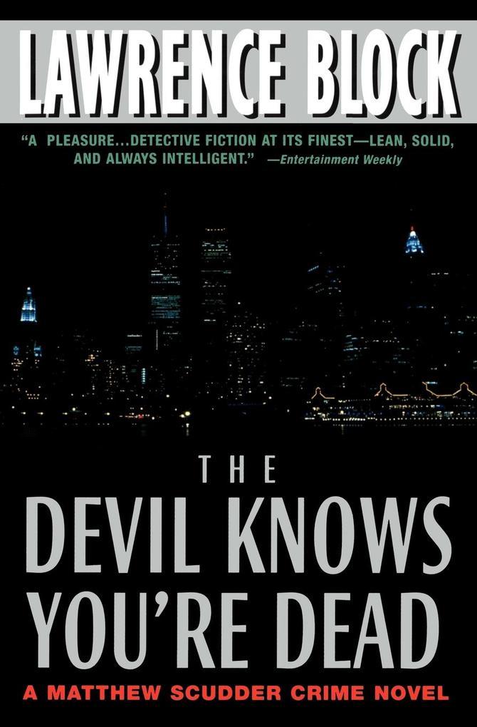 The Devil Knows You're Dead als Taschenbuch