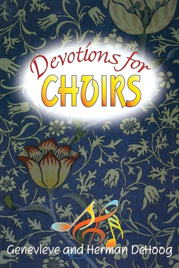 Devotions for Choirs als Taschenbuch