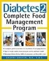 Diabetes Type 2: Complete Food Management Program