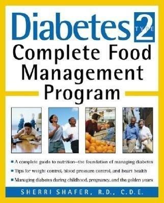 Diabetes Type 2: Complete Food Management Program als Taschenbuch