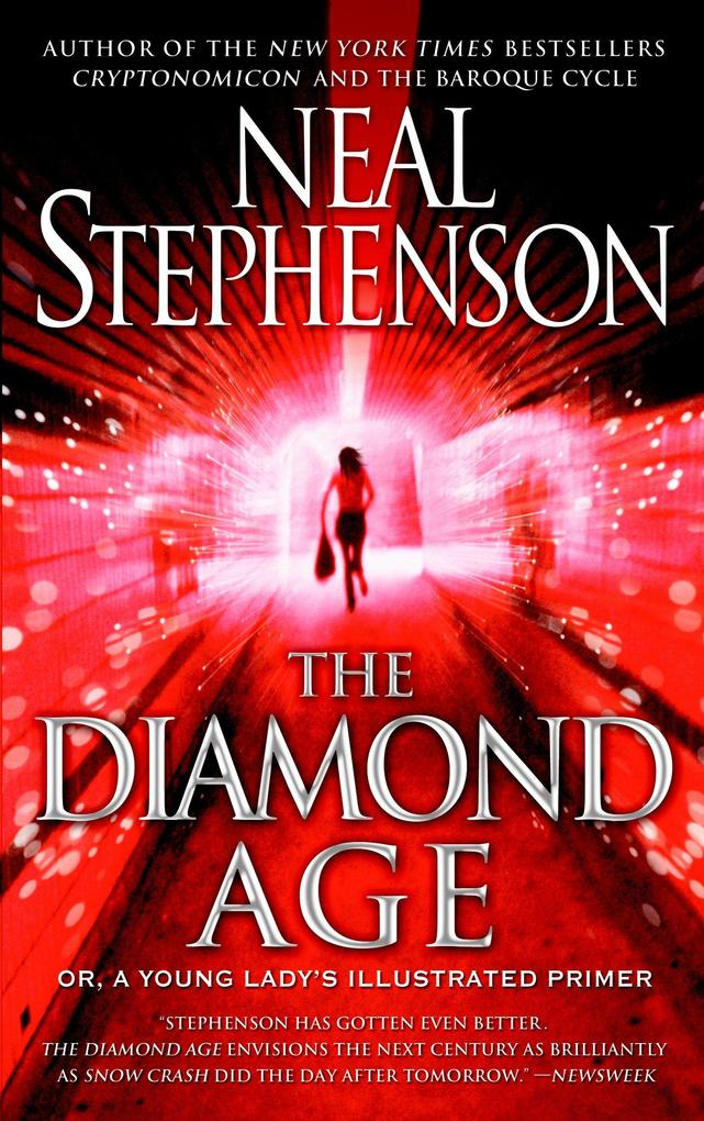 The Diamond Age: Or, a Young Lady's Illustrated Primer als Taschenbuch