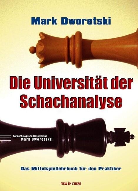 Die Universität der Schachanalyse als Buch