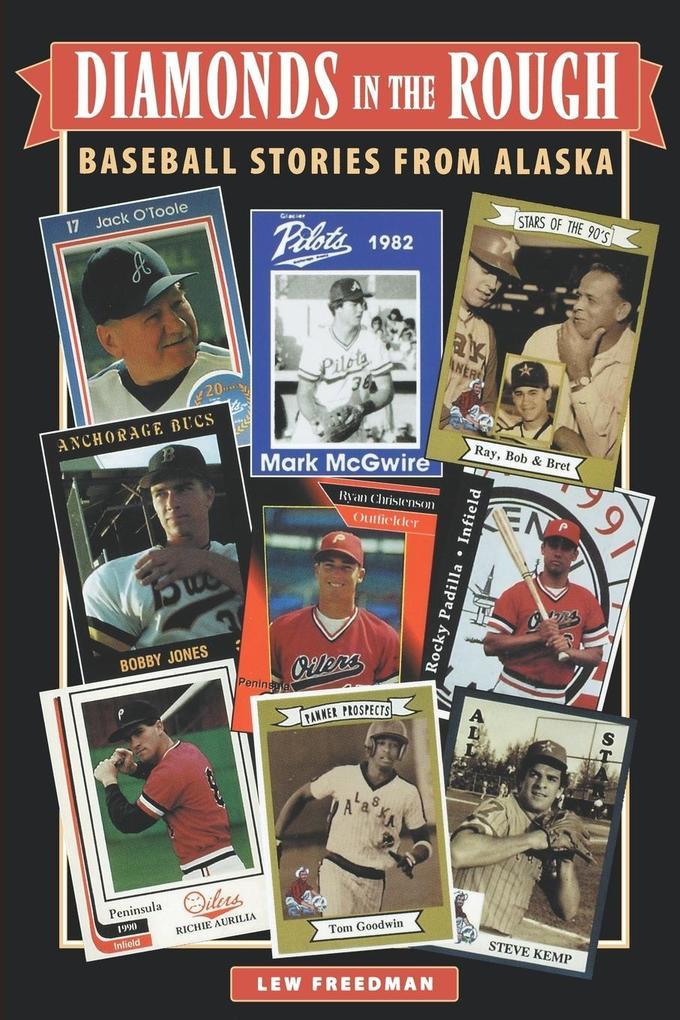 Diamonds in the Rough: Baseball Stories from Alaska als Taschenbuch