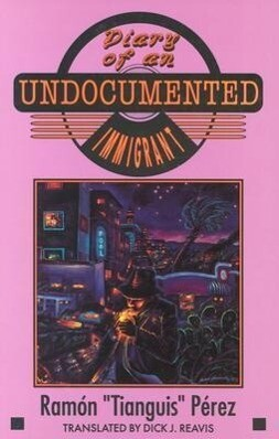 Diary of an Undocumented Immigrant als Taschenbuch