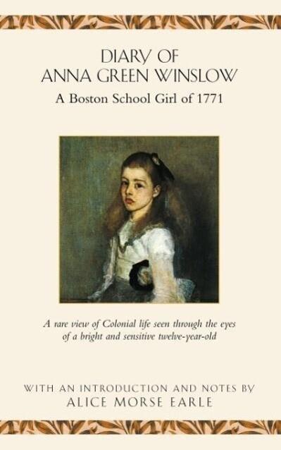 Diary of Anna Green Winslow als Taschenbuch