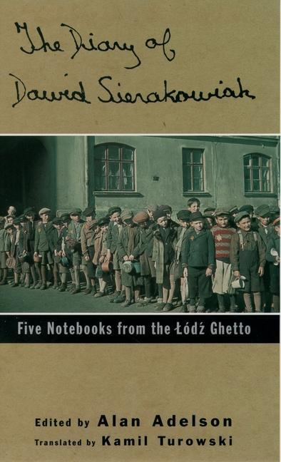The Diary of Dawid Sierakowiak: Five Notebooks from the Lodz Ghetto als Taschenbuch