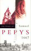 The Diary of Samuel Pepys, Vol. 8: 1667 als Taschenbuch
