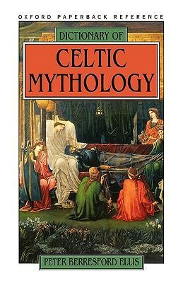 Dictionary of Celtic Mythology als Taschenbuch
