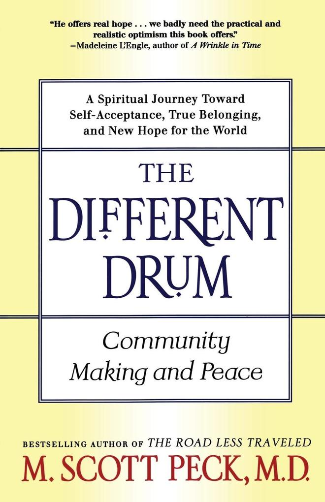 The Different Drum: Community Making and Peace als Taschenbuch