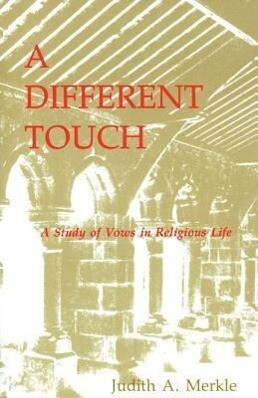 A Different Touch: A Study of Vows in Religious Life als Taschenbuch