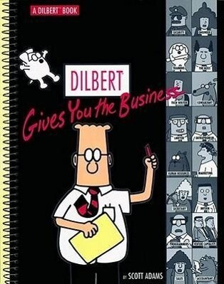 Dilbert Gives You the Business als Taschenbuch