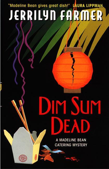 Dim Sum Dead: A Madeline Bean Culinary Mystery als Taschenbuch