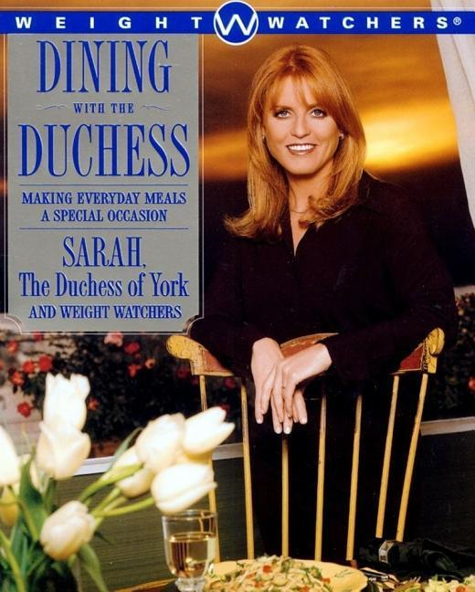 Dining with the Duchess: Making Everyday Meals a Special Occasion als Taschenbuch