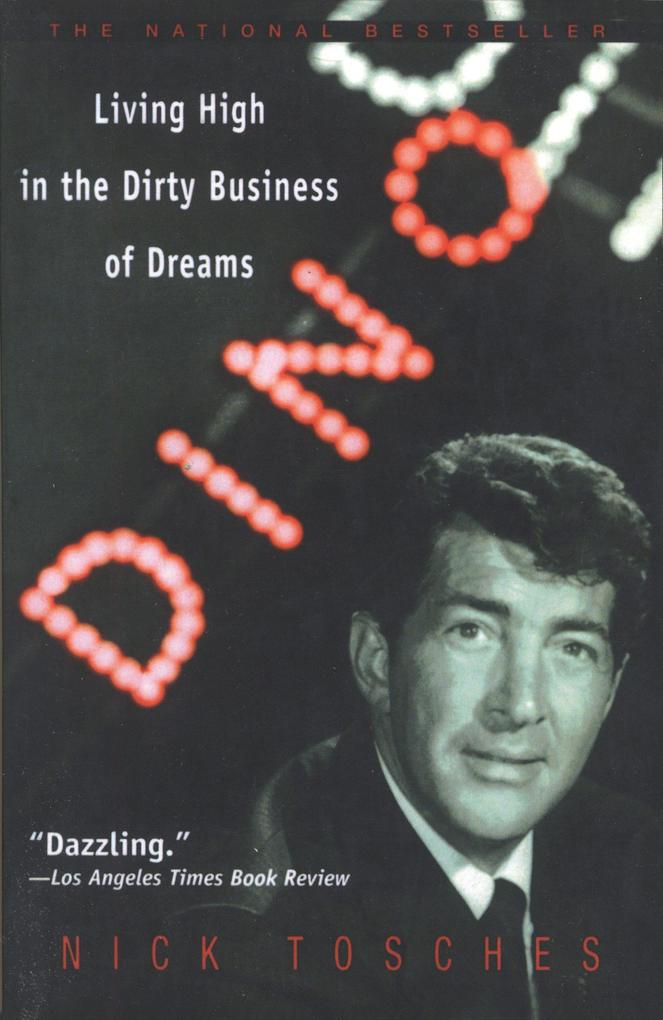 Dino: Living High in the Dirty Business of Dreams als Taschenbuch