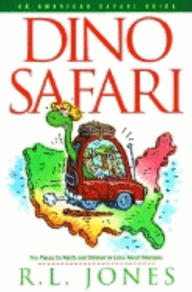 Dino Safari: Fun Places for Adults and Children to Learn about Dinosaurs als Taschenbuch