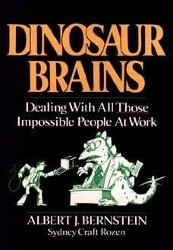 Dinosaur Brains: Dealing with All Those Impossible People at Work als Buch