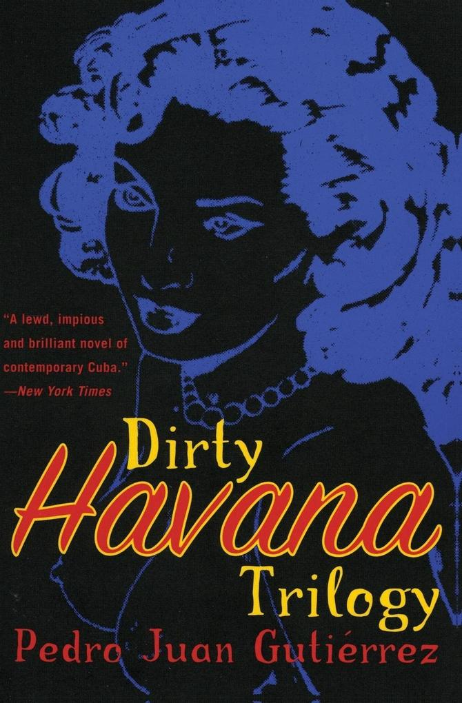 Dirty Havana Trilogy als Buch
