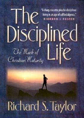 The Disciplined Life als Taschenbuch