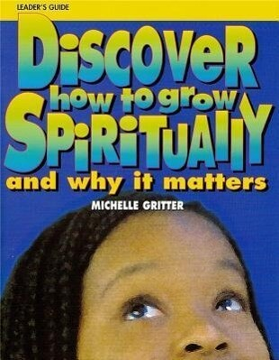 Discover How to Grow Spiritually Youth Leader's Guide: And Why It Matters als Taschenbuch
