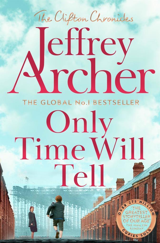 Only Time Will Tell als eBook von Jeffrey Archer