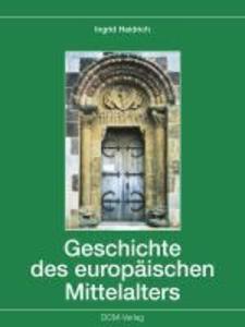 Geschichte des europäischen Mittelalters als eBook