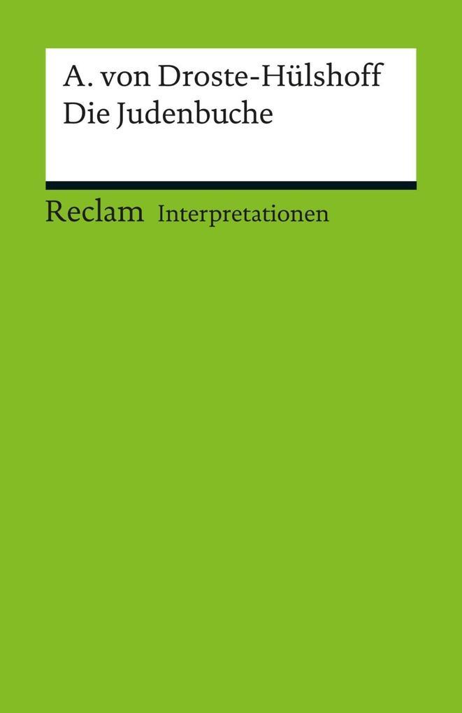 Interpretation. Annette von Droste-Hülshoff: Die Judenbuche
