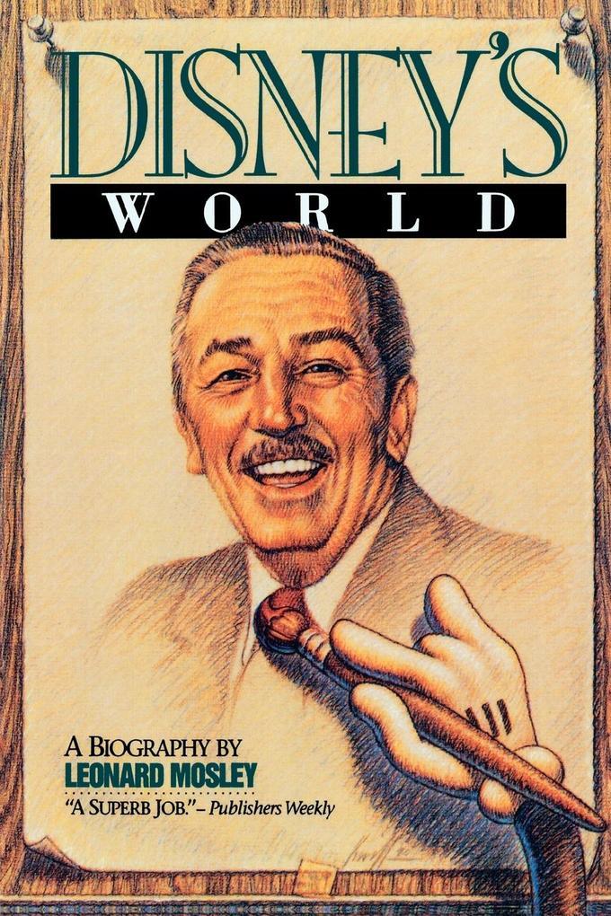 Disney's World: A Biography als Taschenbuch