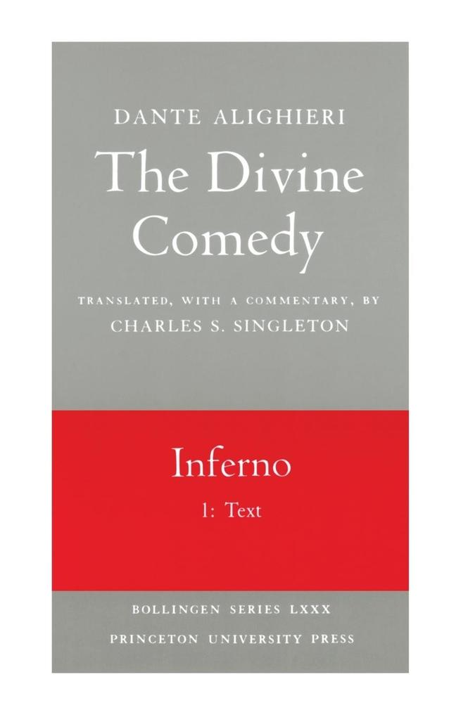 The Divine Comedy, I. Inferno, Vol. I. Part 1: Text als Taschenbuch