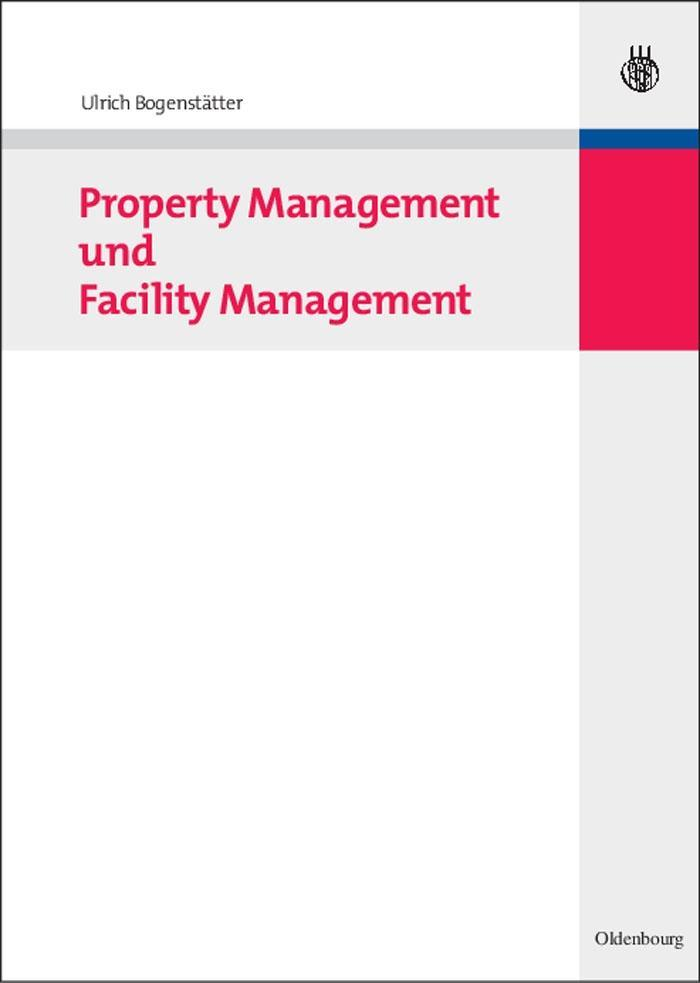 Property Management und Facility Management als eBook