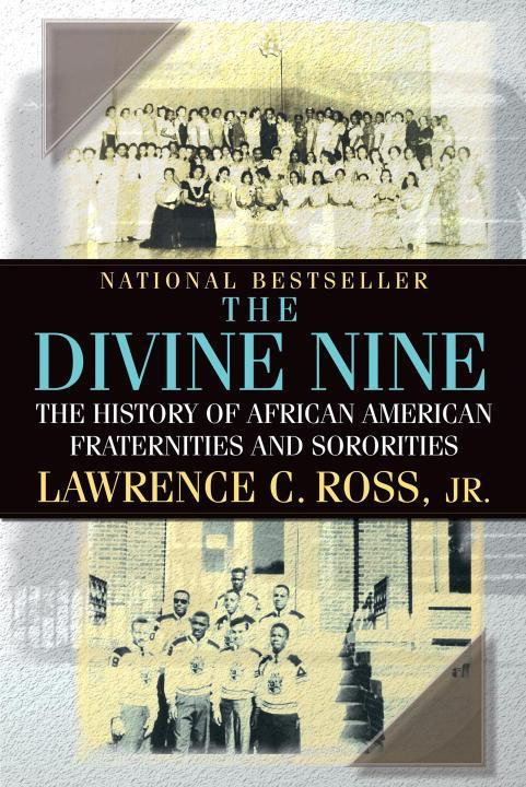 The Divine Nine: The History of African American Fraternities and Sororities als Taschenbuch