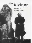 The Diviner: The Art of Brian Friel als Taschenbuch