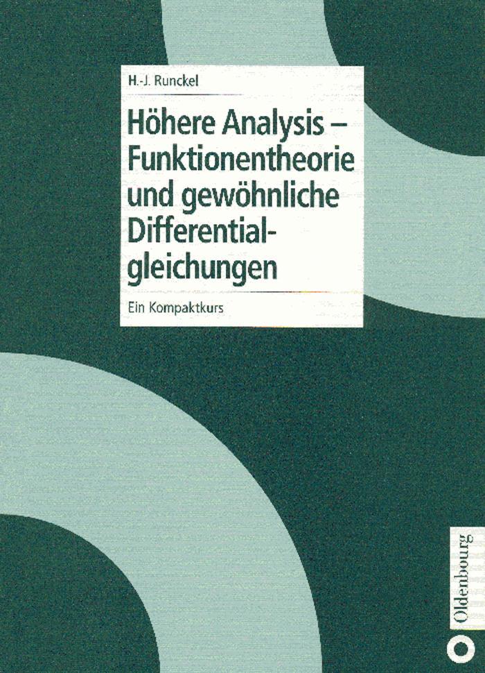 Höhere Analysis - Funktionentheorie und gewöhnliche Differentialgleichungen als eBook