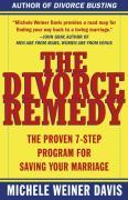 The Divorce Remedy: The Proven 7 Step Program for Saving Your Marriage als Taschenbuch