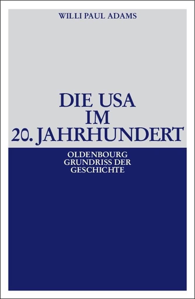 Die USA im 20. Jahrhundert