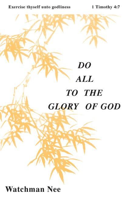 Do All to the Glory of God: als Taschenbuch